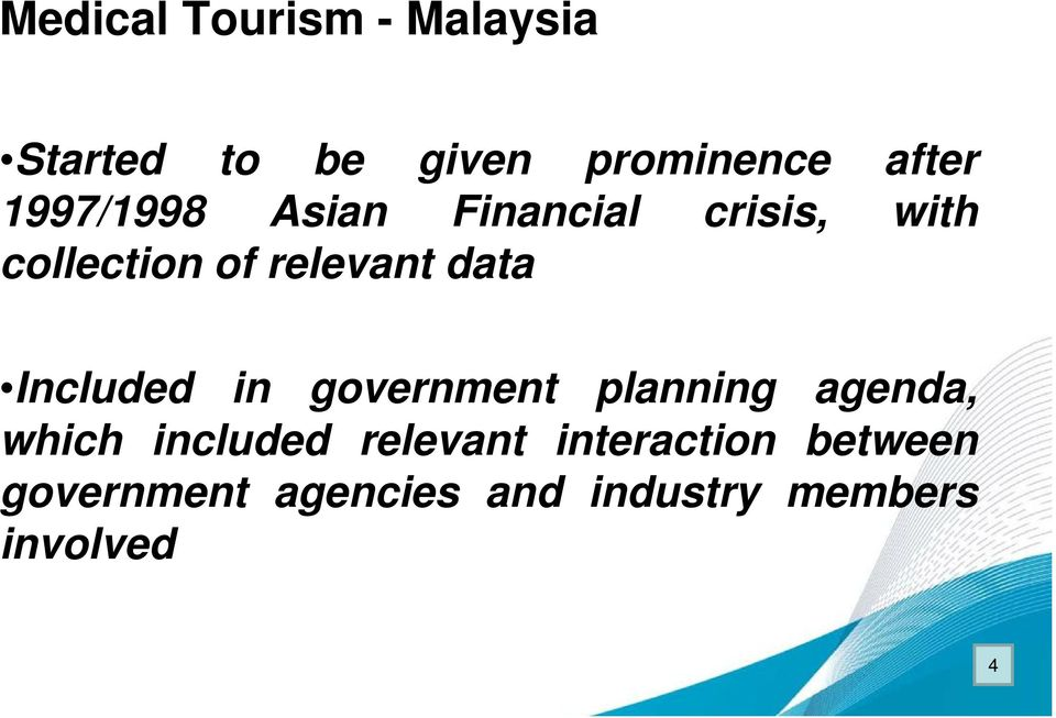 Included in government planning agenda, which included relevant
