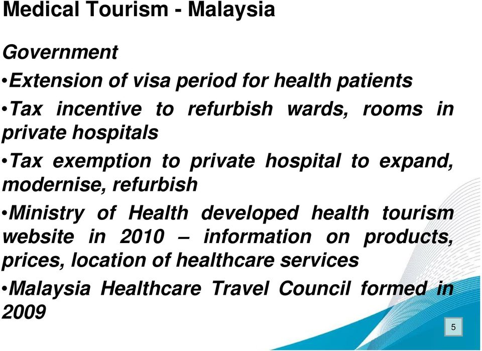 modernise, refurbish Ministry of Health developed health tourism website in 2010 information on