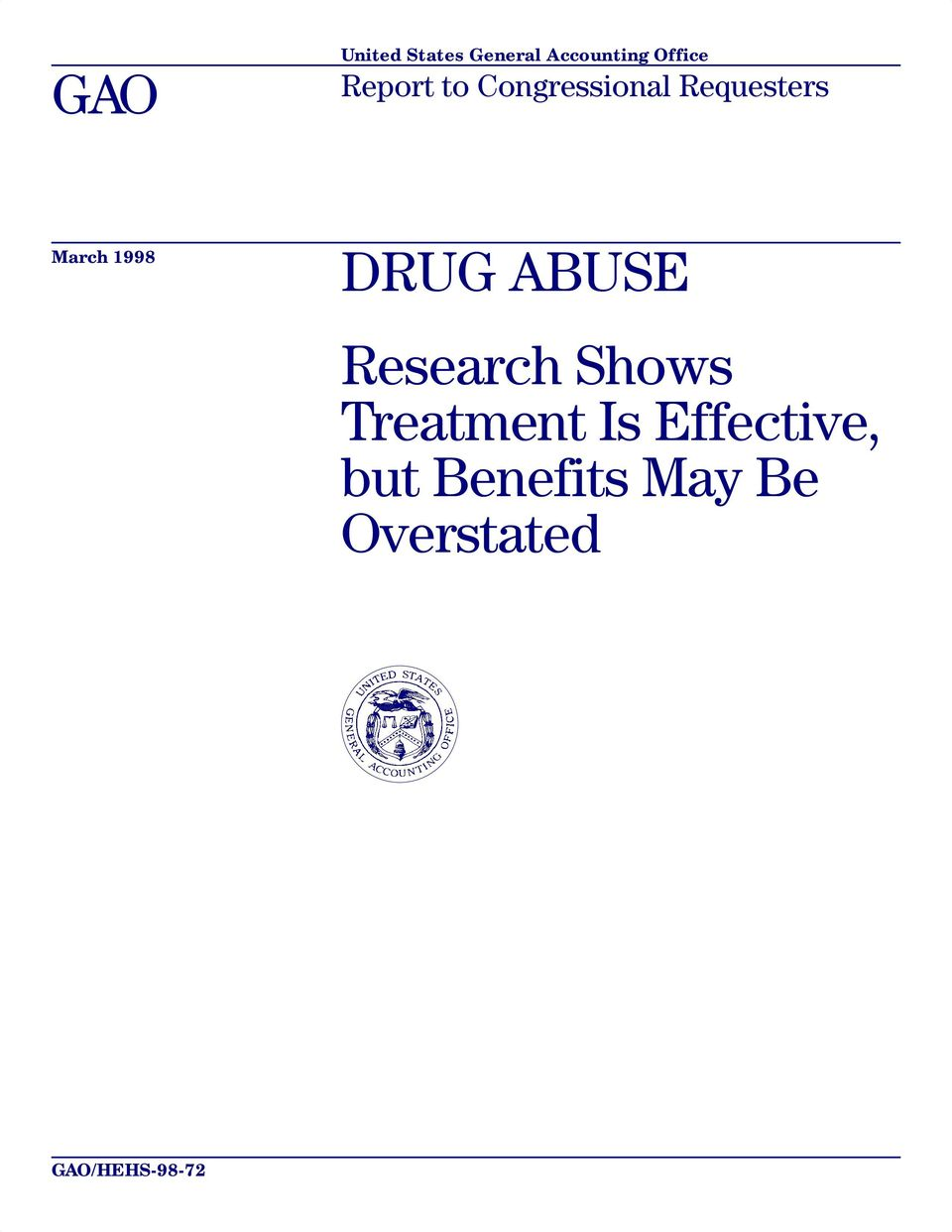 DRUG ABUSE Research Shows Treatment Is