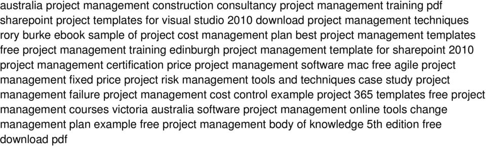 construction project management failure case study The sidney opera house construction: a case of project management failure the sydney opera house is one of the best-known iconic buildings, recognized around the world as a global symbol of australia.