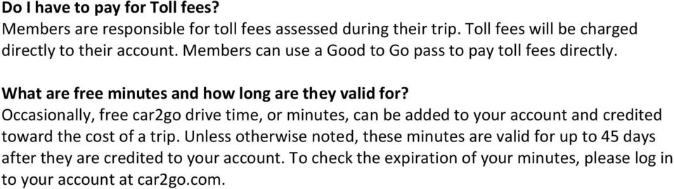 What are free minutes and how long are they valid for?
