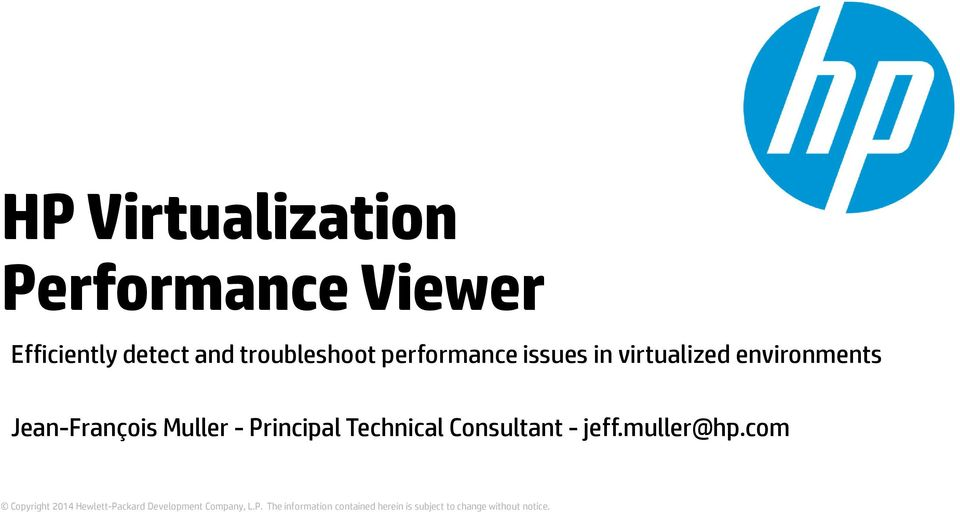 virtualized environments Jean-François Muller -