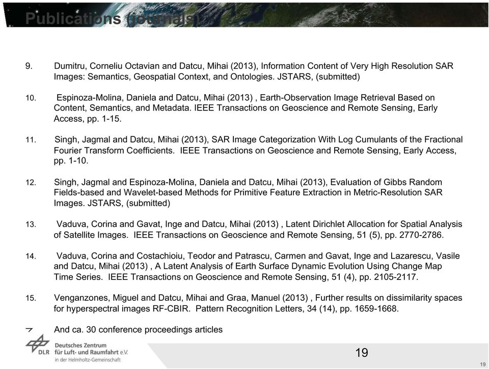 IEEE Transactions on Geoscience and Remote Sensing, Early Access, pp. 1-15. 11.