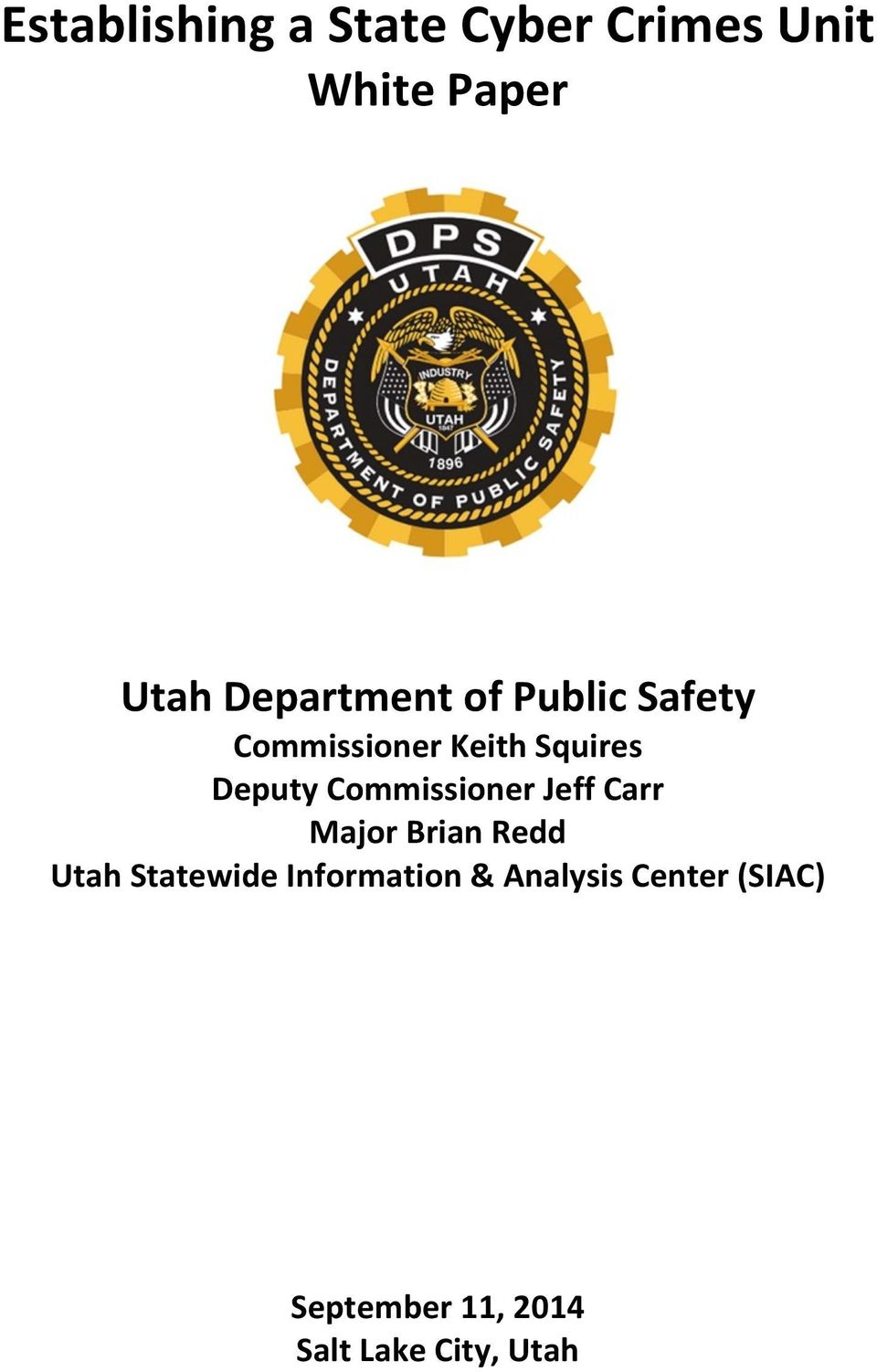 Commissioner Jeff Carr Major Brian Redd Utah Statewide