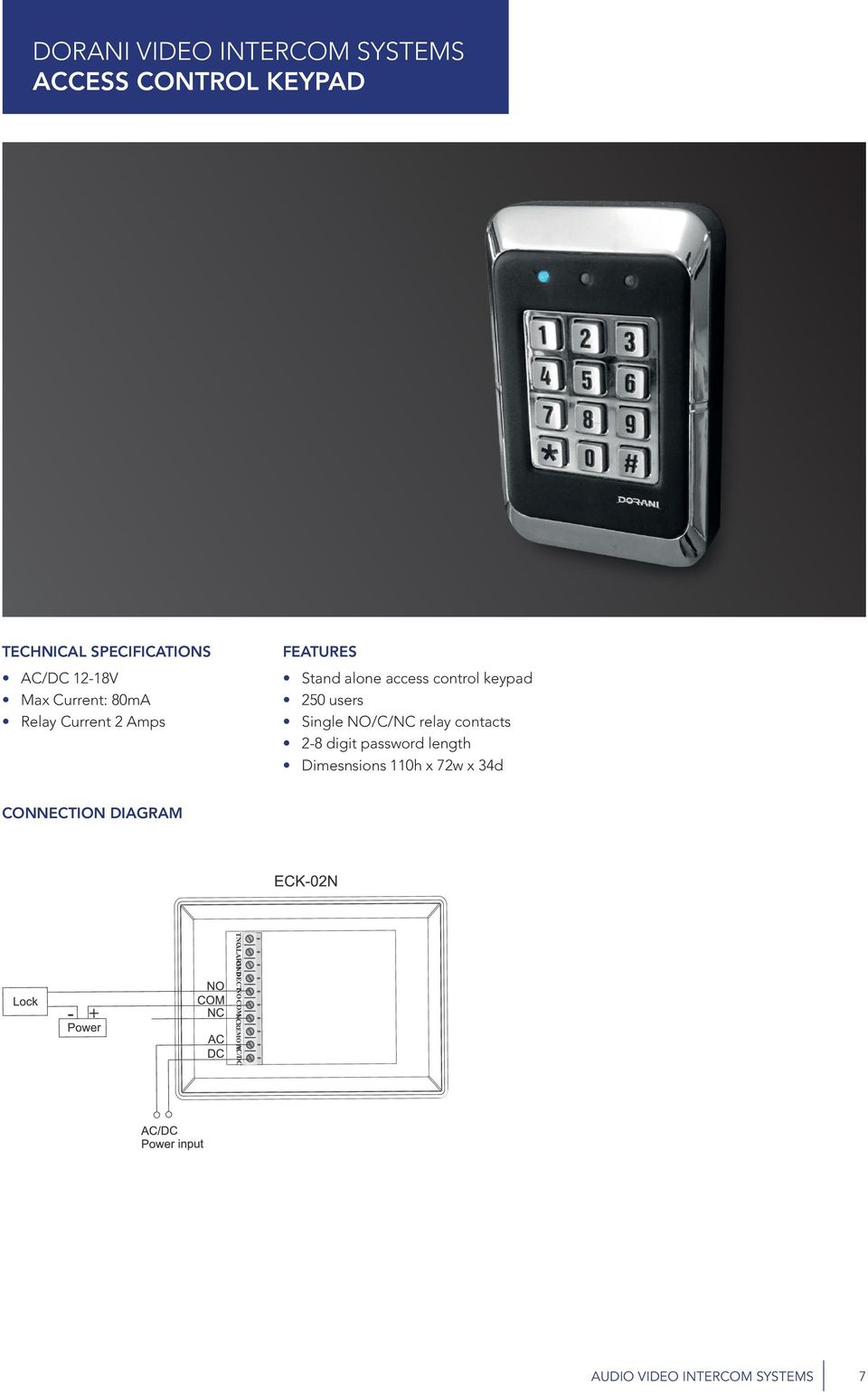 access control keypad 250 users Single NO/C/NC relay contacts 2-8 digit
