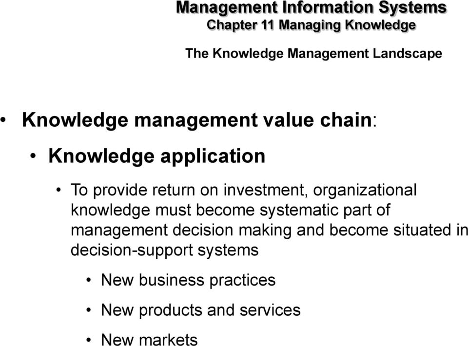 systematic part of management decision making and become situated in decision-support
