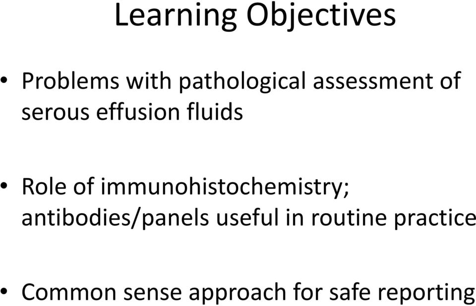 immunohistochemistry; antibodies/panels useful in
