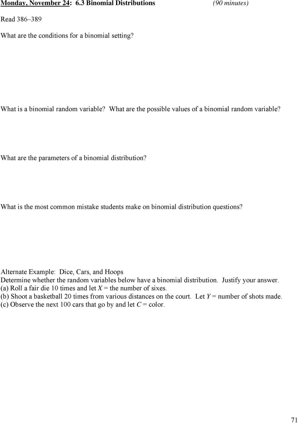 What Is The Mostmon Mistake Students Make On Binomial Distribution  Questions?