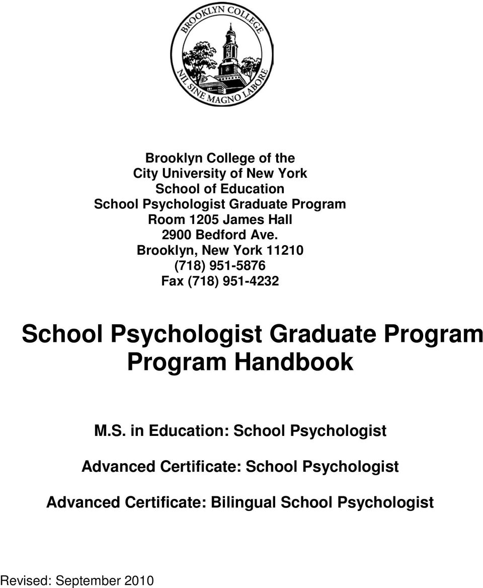 Brooklyn, New York 11210 (718) 951-5876 Fax (718) 951-4232 School Psychologist Graduate Program Program