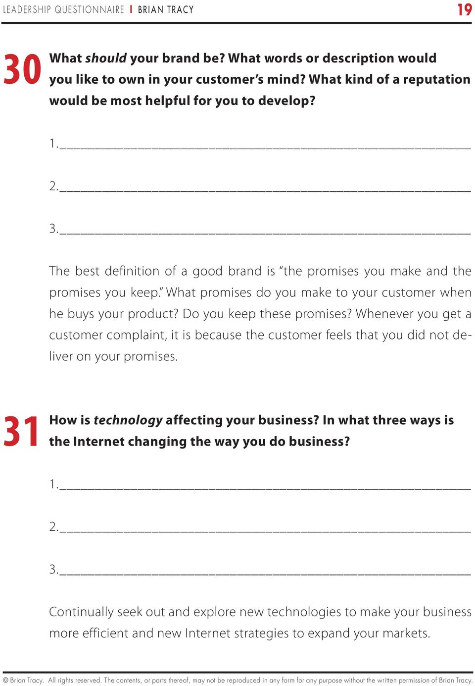 What promises do you make to your customer when he buys your product? Do you keep these promises?