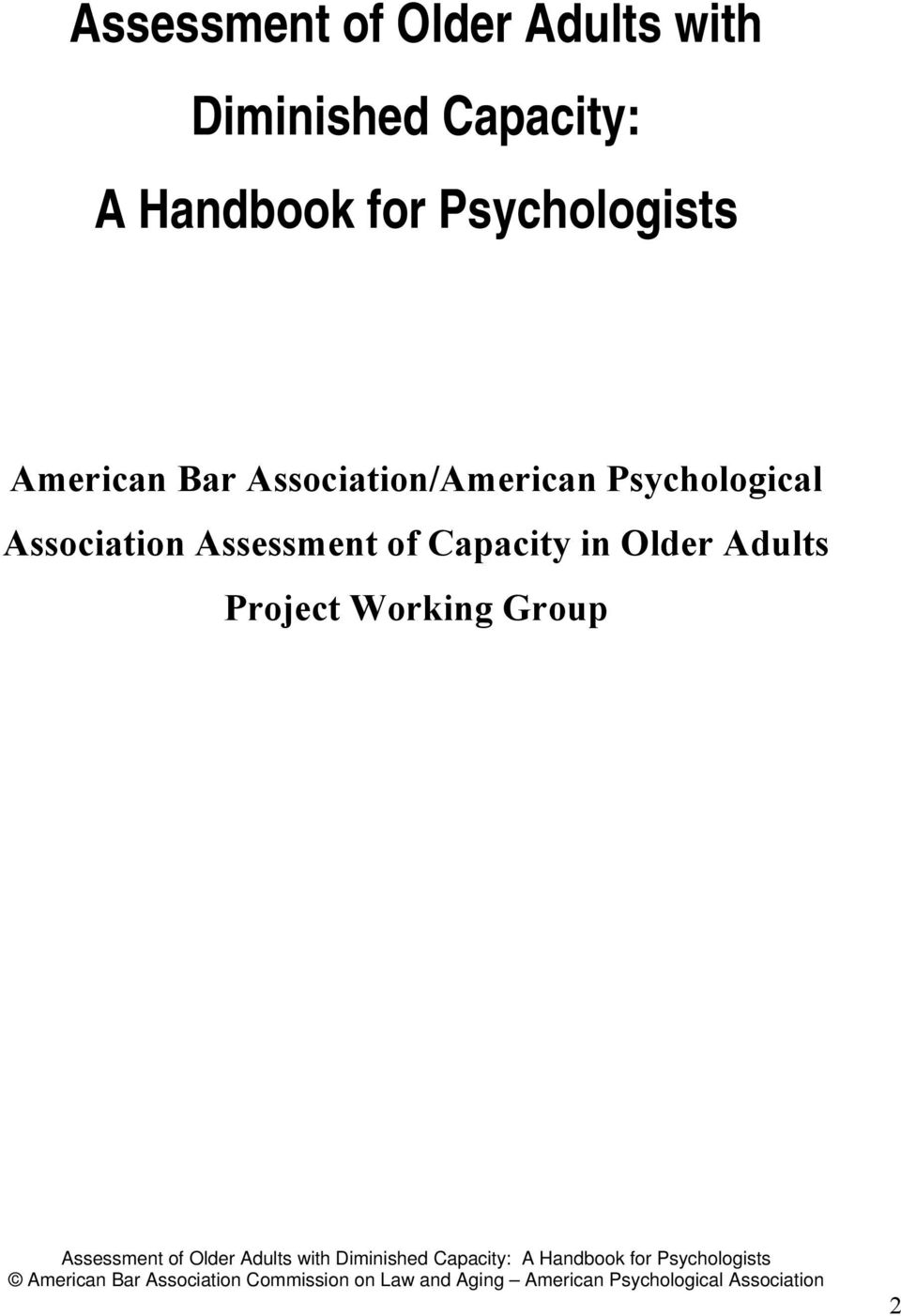 Association Assessment of Capacity in Older Adults Project Working Group