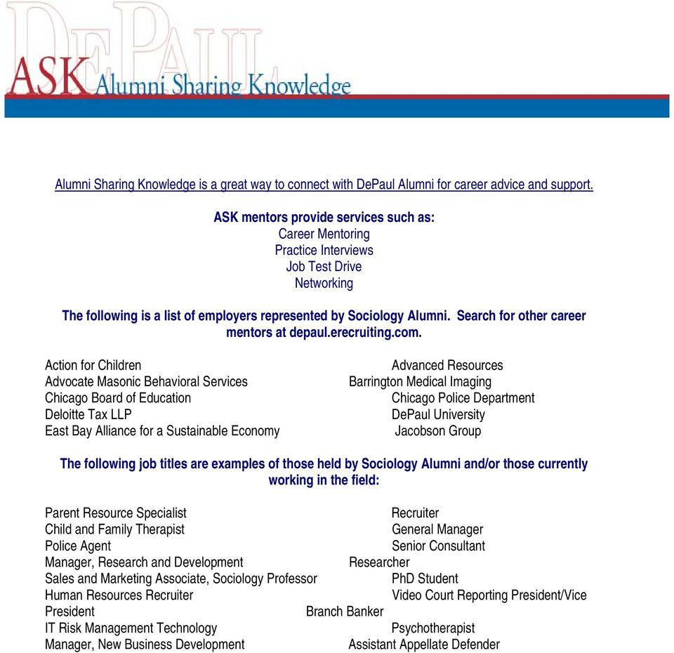 Search for other career mentors at depaul.erecruiting.com.