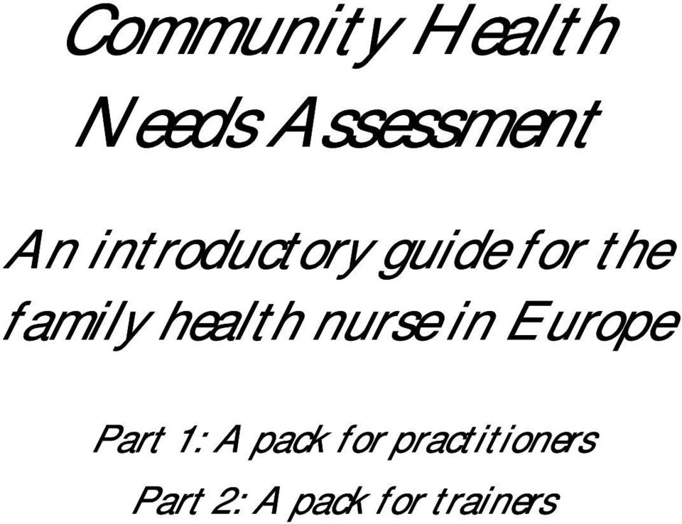 health nurse in Europe Part 1: A pack