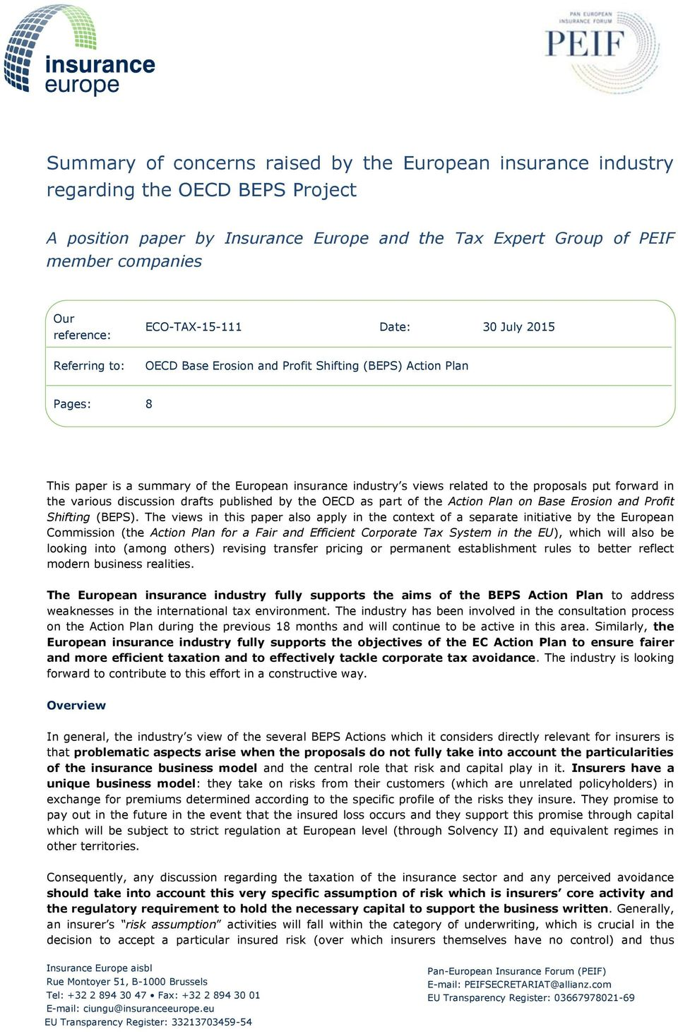 proposals put forward in the various discussion drafts published by the OECD as part of the Action Plan on Base Erosion and Profit Shifting (BEPS).