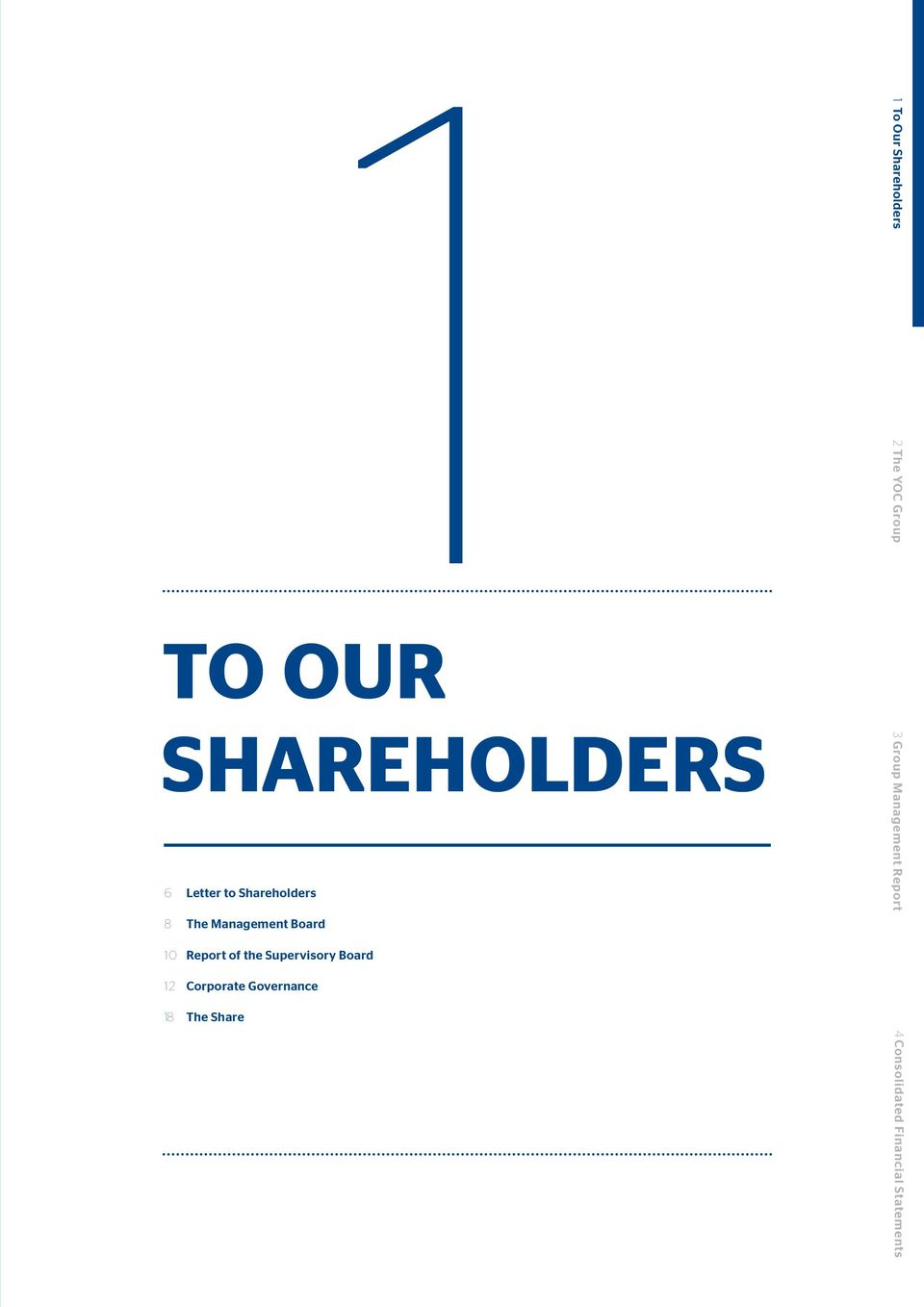 Corporate Governance 18 The Share 1 To Our Shareholders 2