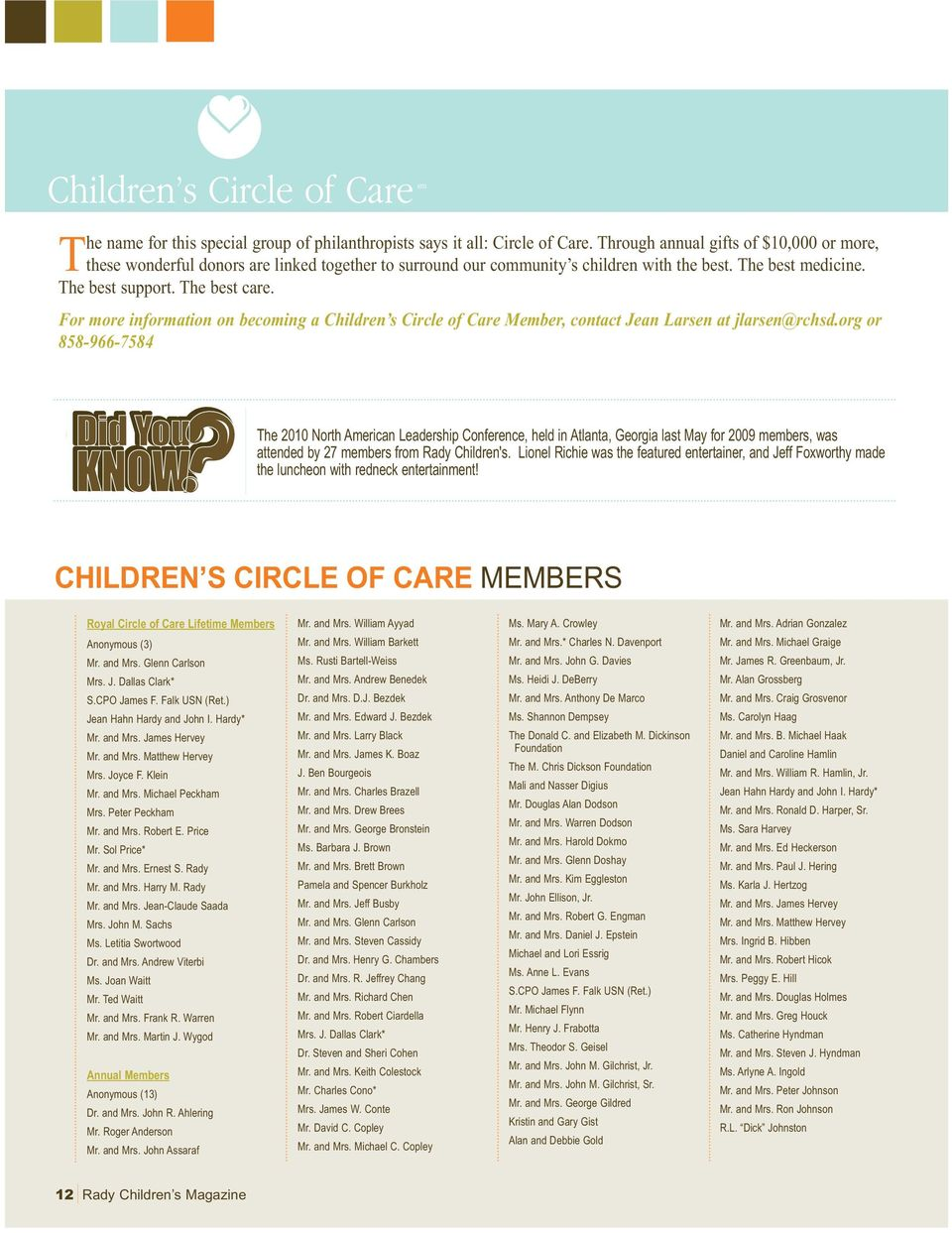 For more information on becoming a Children s Circle of Care Member, contact Jean Larsen at jlarsen@rchsd.