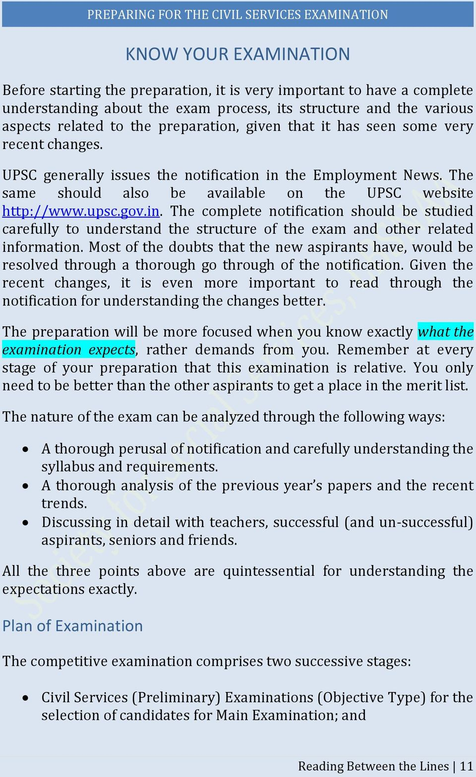 the Employment News. The same should also be available on the UPSC website http://www.upsc.gov.in.