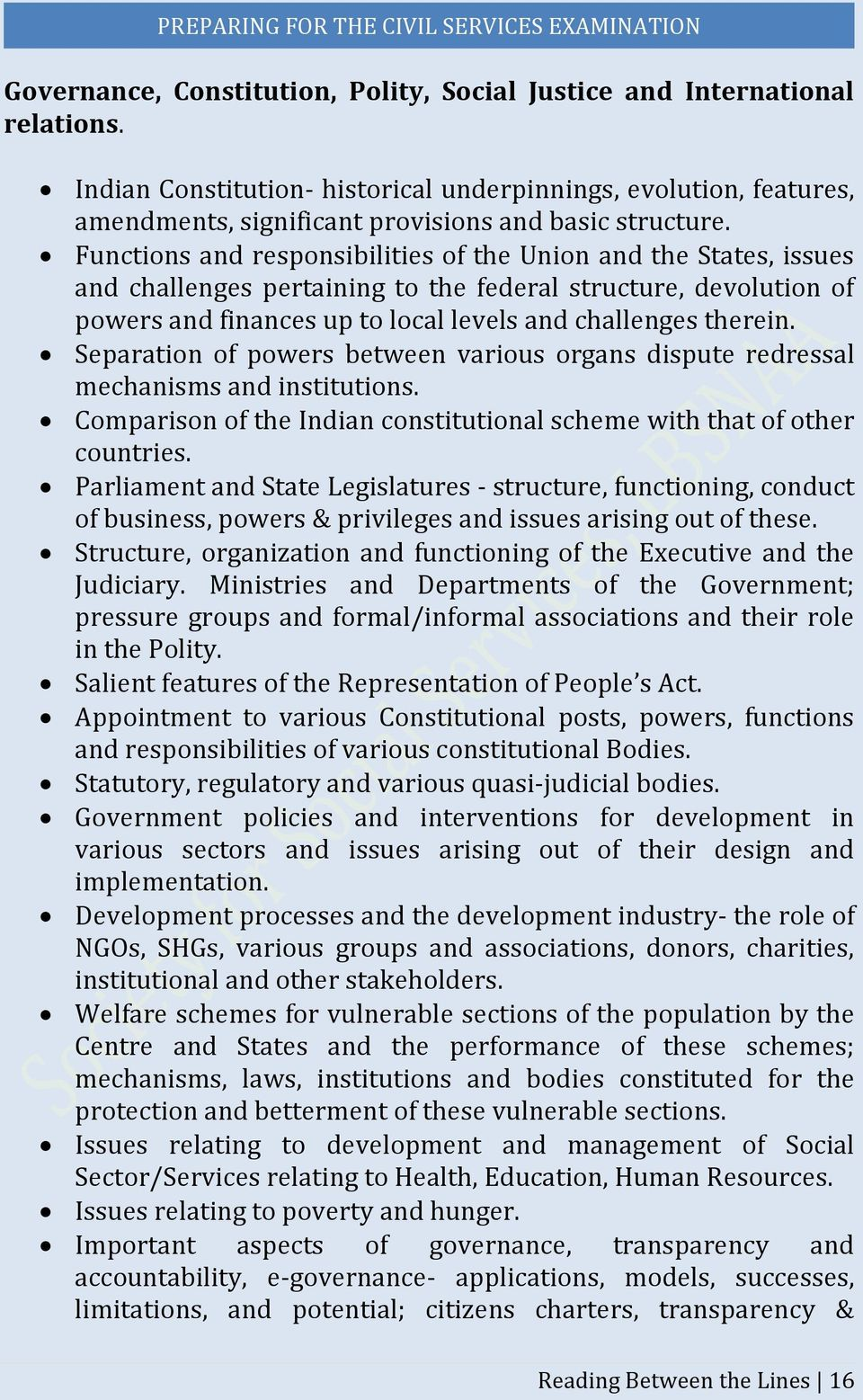 Functions and responsibilities of the Union and the States, issues and challenges pertaining to the federal structure, devolution of powers and finances up to local levels and challenges therein.