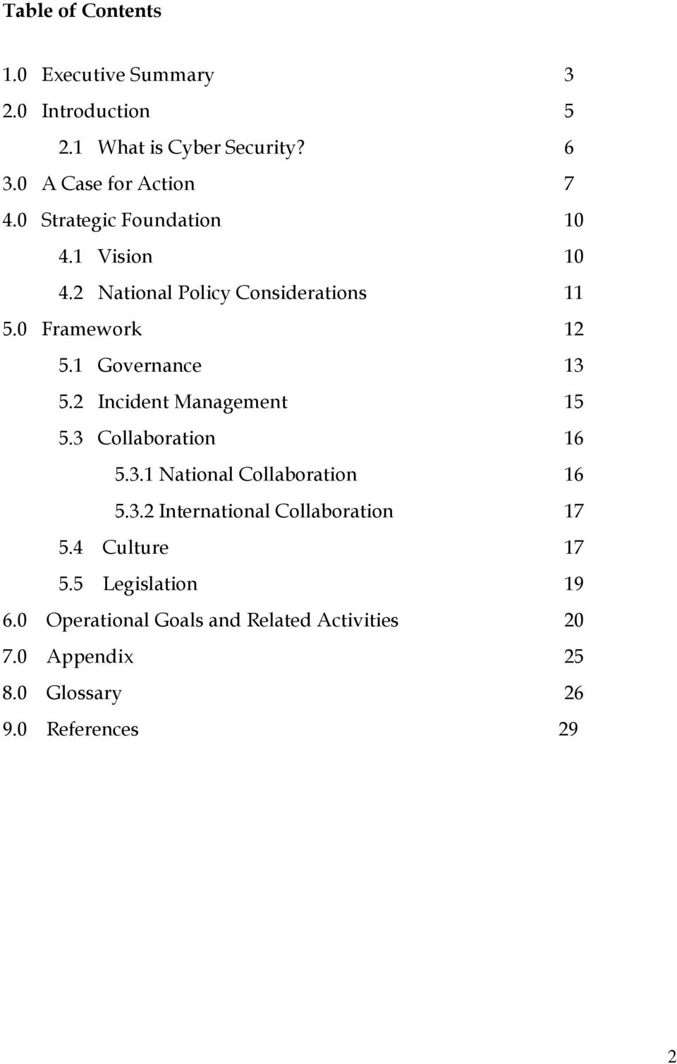 2 Incident Management 15 5.3 Collaboration 16 5.3.1 National Collaboration 16 5.3.2 International Collaboration 17 5.