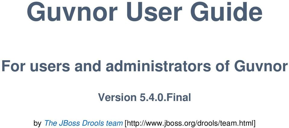 4.0.Final by The JBoss Drools team