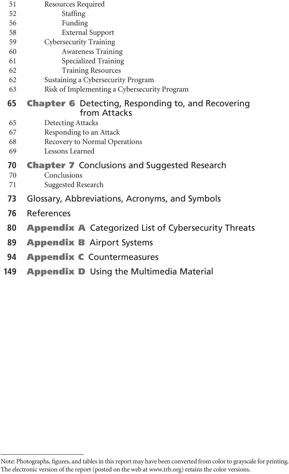 Lessons Learned 70 Chapter 7 Conclusions and Suggested Research 70 Conclusions 71 Suggested Research 73 Glossary, Abbreviations, Acronyms, and Symbols 76 References 80 Appendix A Categorized List of