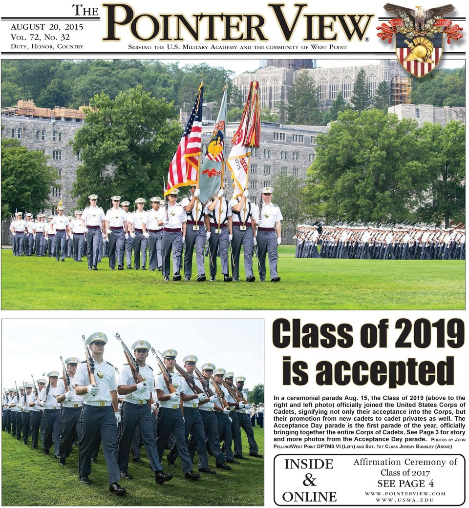 to cadet privates as well. The Acceptance Day parade is the first parade of the year, officially bringing together the entire Corps of Cadets.