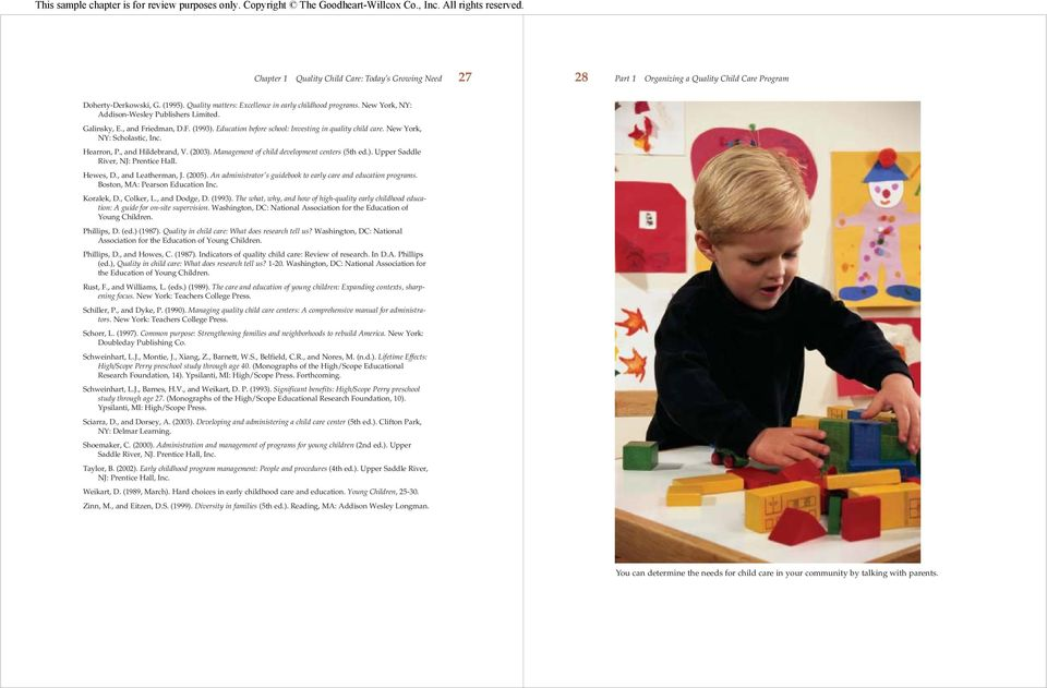 , and Hildebrand, V. (2003). Management of child development centers (5th ed.). Upper Saddle River, NJ: Prentice Hall. Hewes, D., and Leatherman, J. (2005).