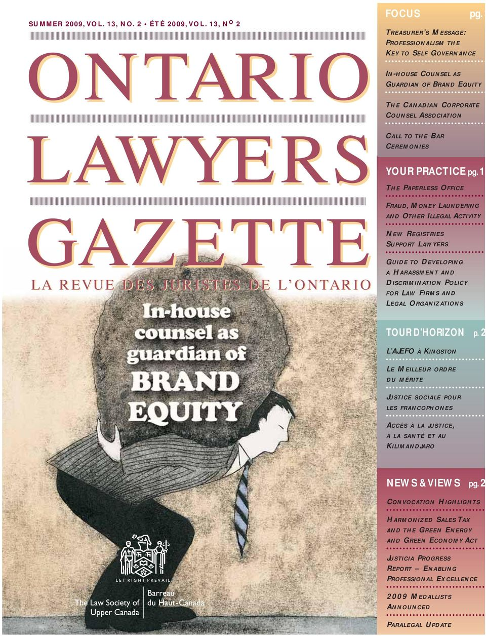 1 THE PAPERLESS OICE RAUD, MONEY LAUNDERING AND OTHER ILLEGAL ACTIVITY NEW REGISTRIES SUPPORT LAWYERS GUIDE TO DEVELOPING A HARASSMENT AND DISCRIMINATION POLICY OR LAW IRMS AND LEGAL ORGANIZATIONS