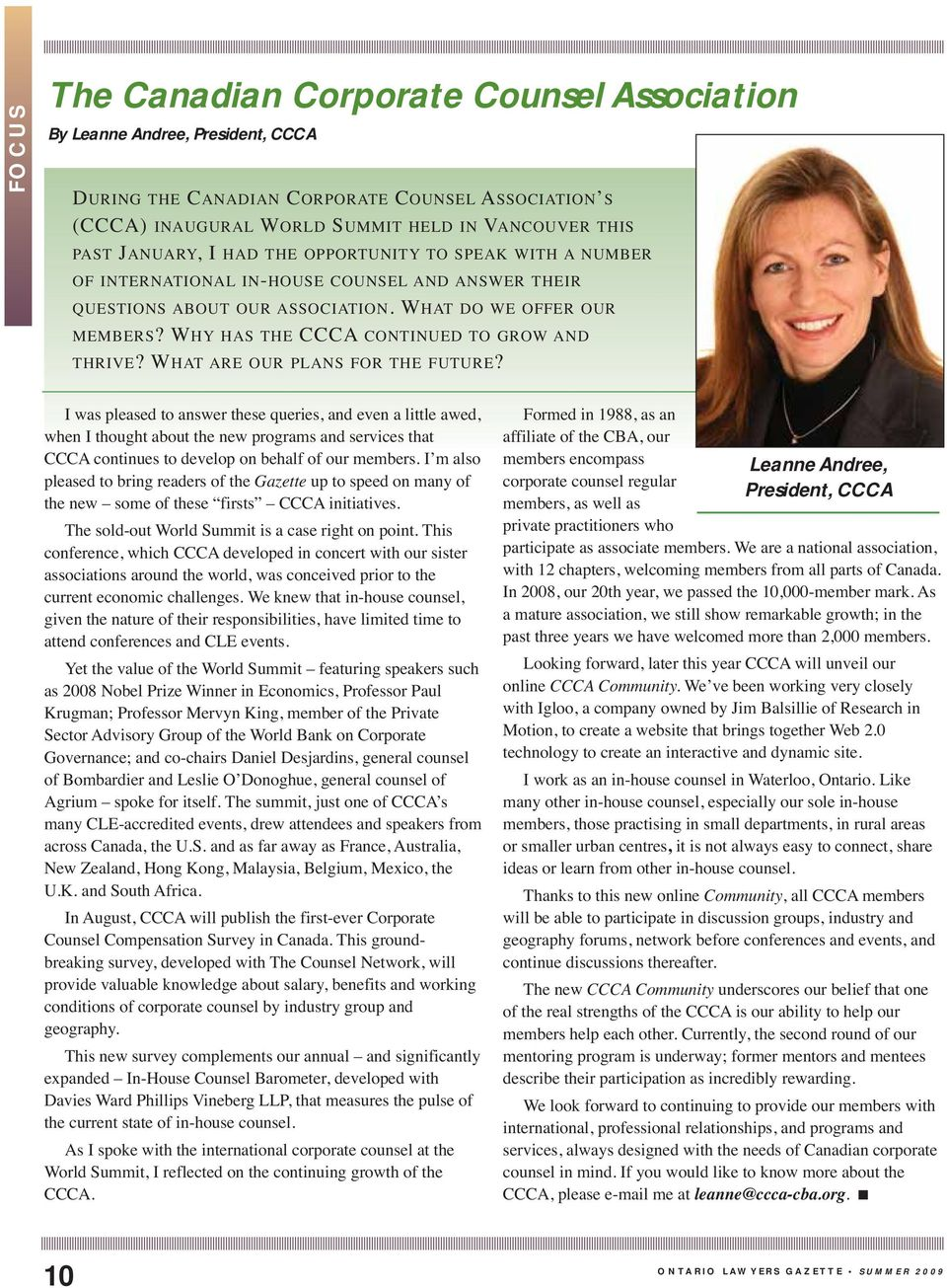 WHY HAS THE CCCA CONTINUED TO GROW AND THRIVE? WHAT ARE OUR PLANS OR THE UTURE?