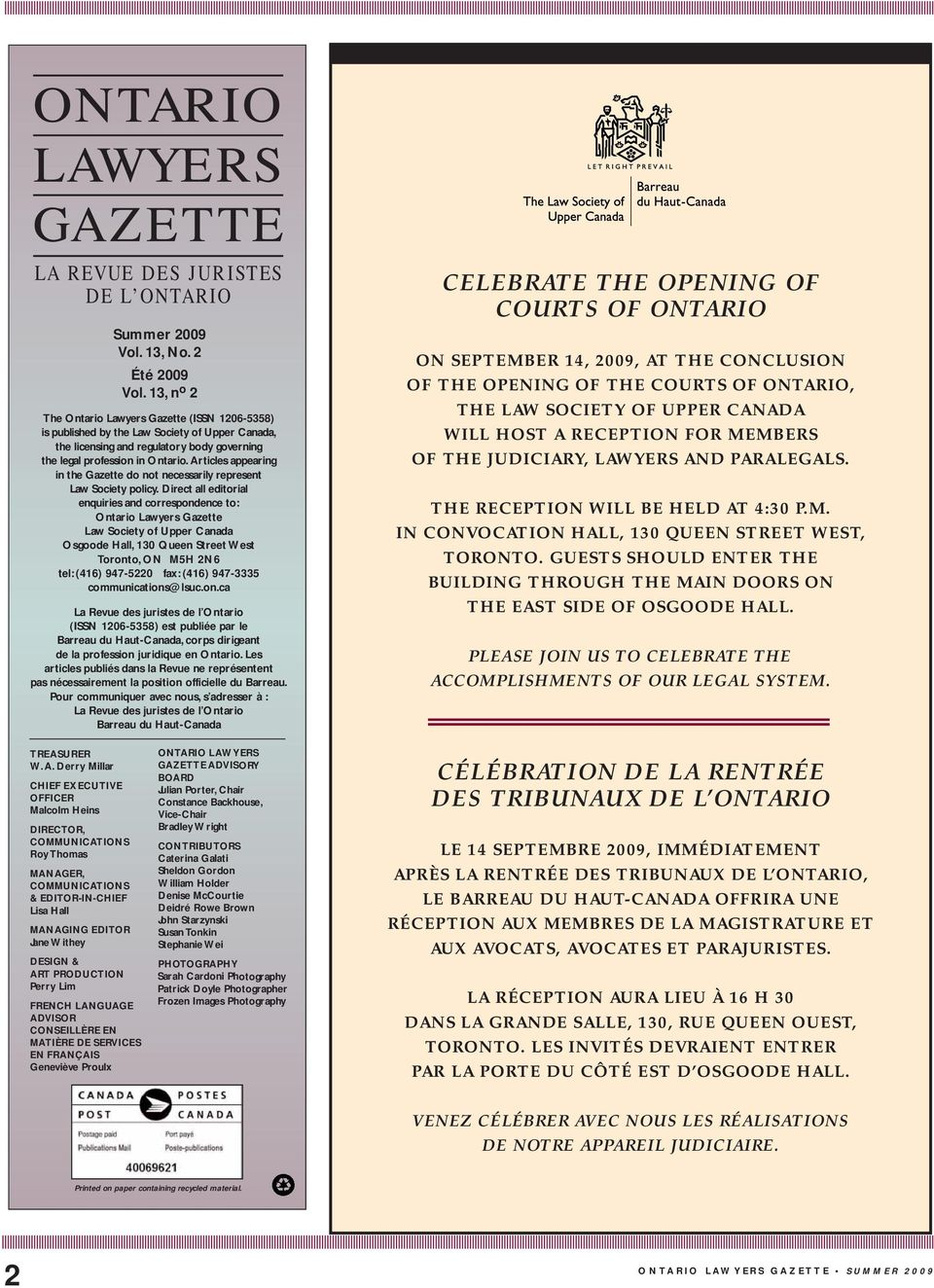 Articles appearing in the Gazette do not necessarily represent Law Society policy.