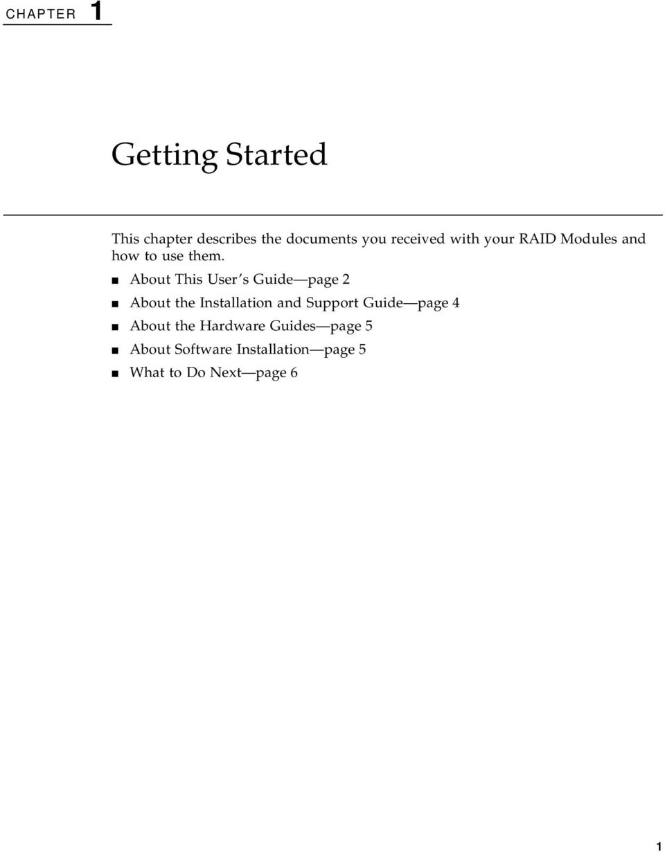 About This User s Guide page 2 About the Installation and Support Guide