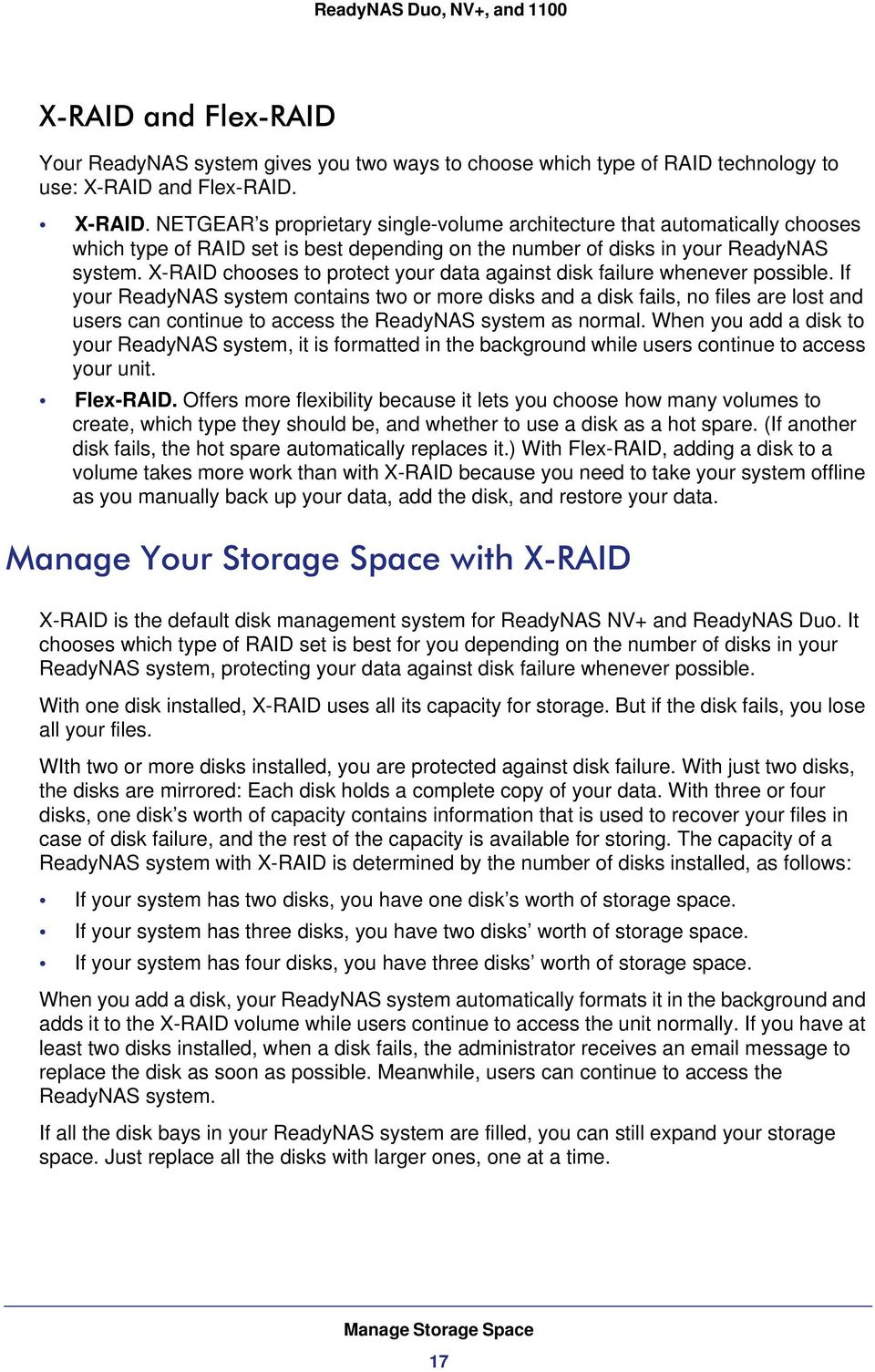 X-RAID chooses to protect your data against disk failure whenever possible.