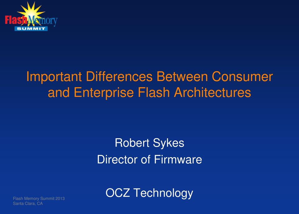 Robert Sykes Director of Firmware Flash