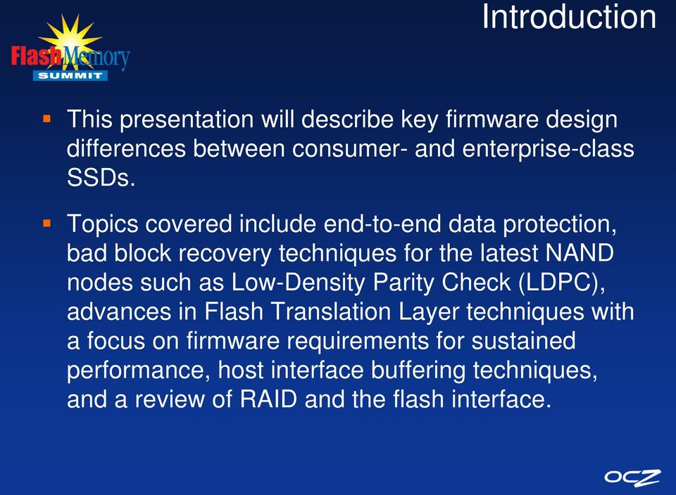 such as Low-Density Parity Check (LDPC), advances in Flash Translation Layer techniques with a focus on firmware