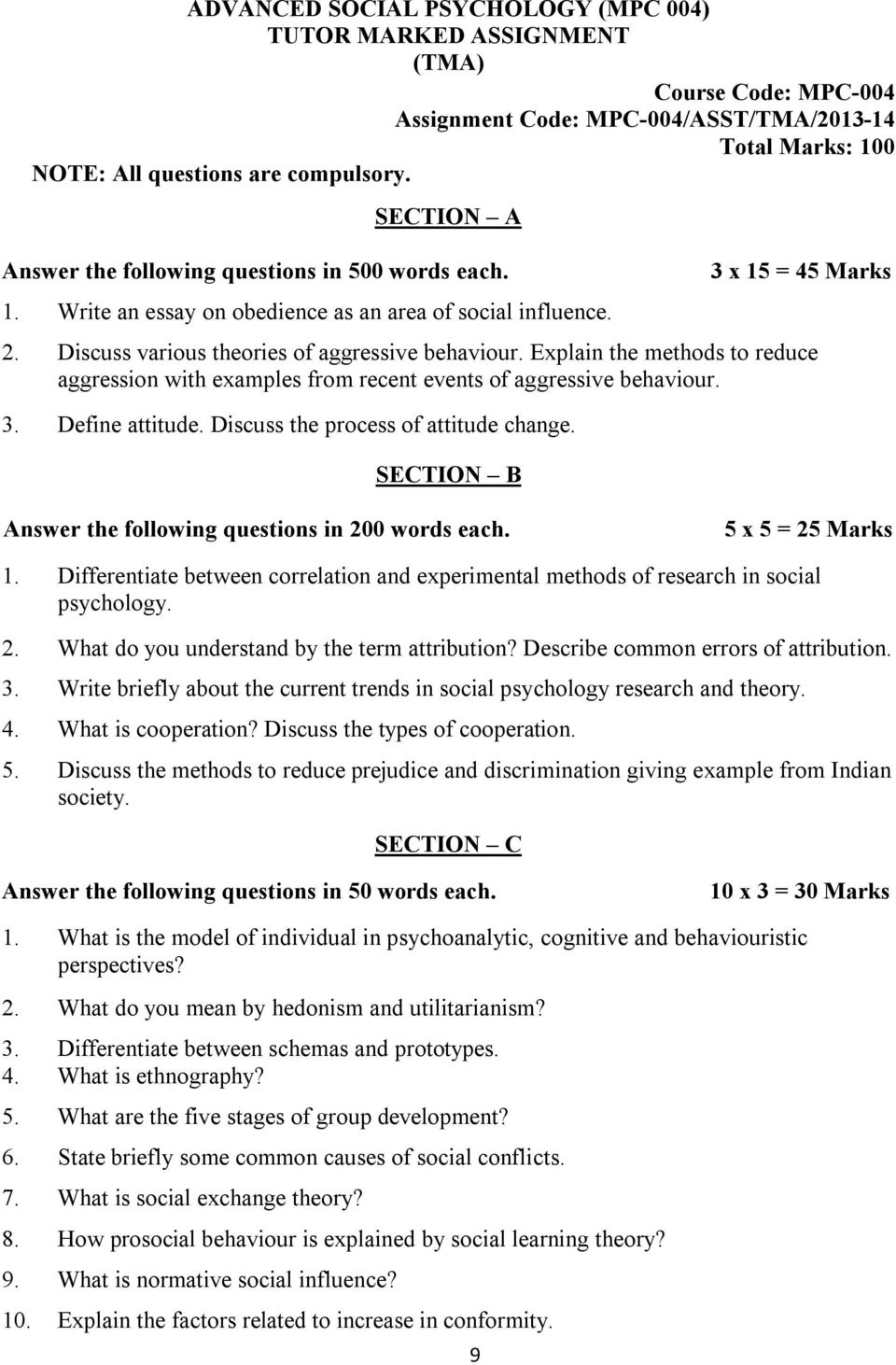 essay questions on social psychology Social studies is the study of human beings as they relate to each other and their environments if you enjoy exploring people, their cultures and behavior, you should enjoy social studies there are many disciplines that fit under the umbrella of the social sciences, so you can narrow the field to.