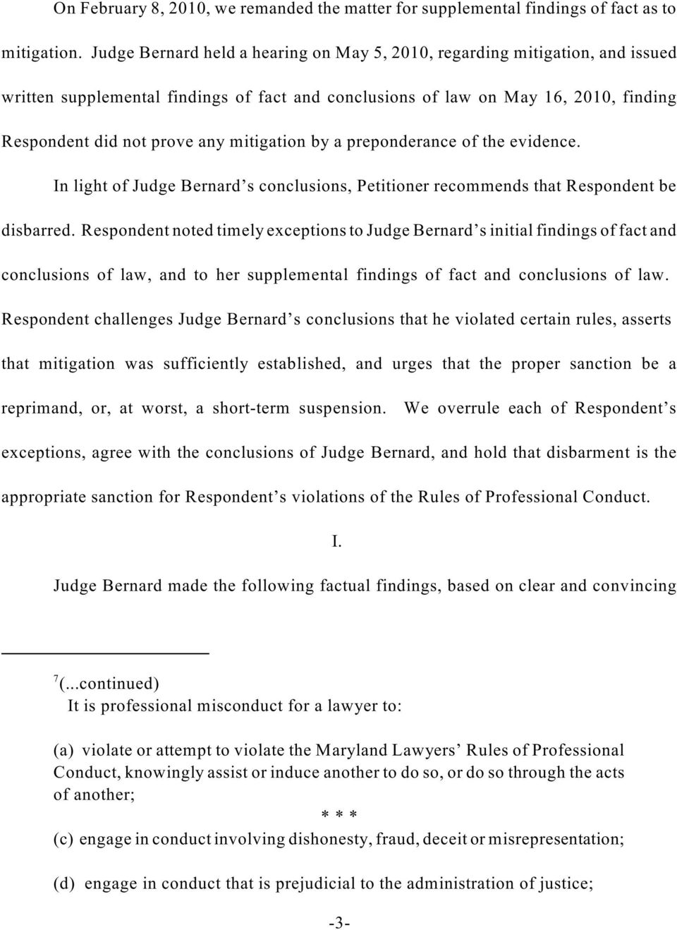 mitigation by a preponderance of the evidence. In light of Judge Bernard s conclusions, Petitioner recommends that Respondent be disbarred.