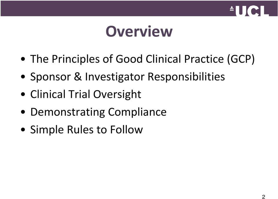 Responsibilities Clinical Trial Oversight
