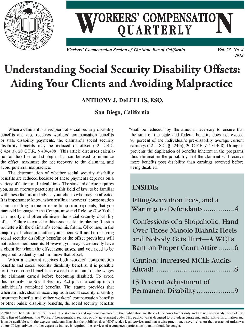 security disability benefits may be reduced or offset (42 U.S.C. 424(a), 20 C.F.R. 404.408).