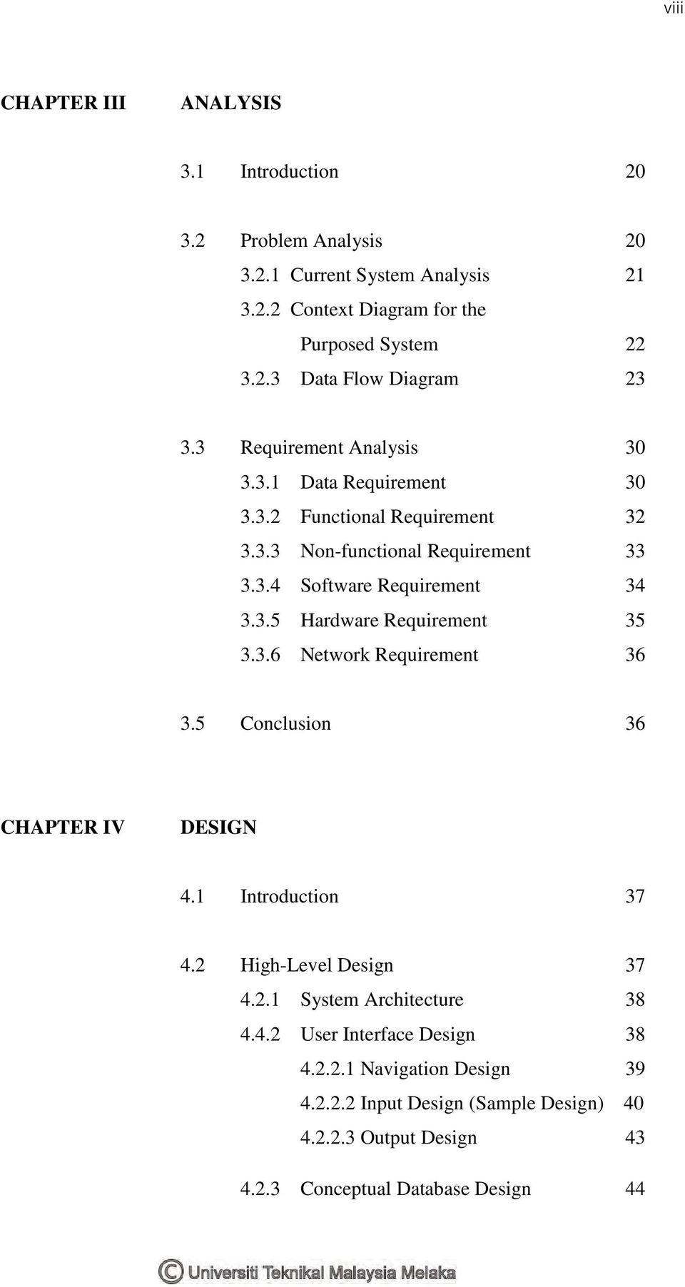 3.6 Network Requirement 36 3.5 Conclusion 36 CHAPTER IV DESIGN 4.1 Introduction 37 4.2 High-Level Design 37 4.2.1 System Architecture 38 4.4.2 User Interface Design 38 4.