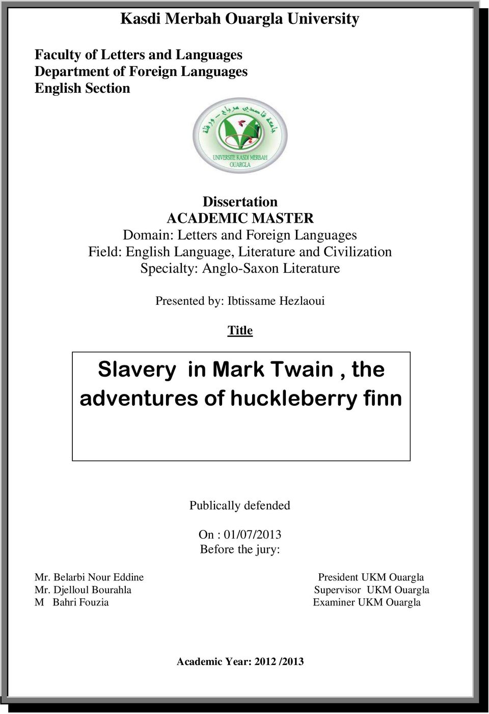 development of huck finn Essay society's influence on huckleberry finn huck finn, at a catalyzing the characters in the adventures of huckleberry finn along with the development of.