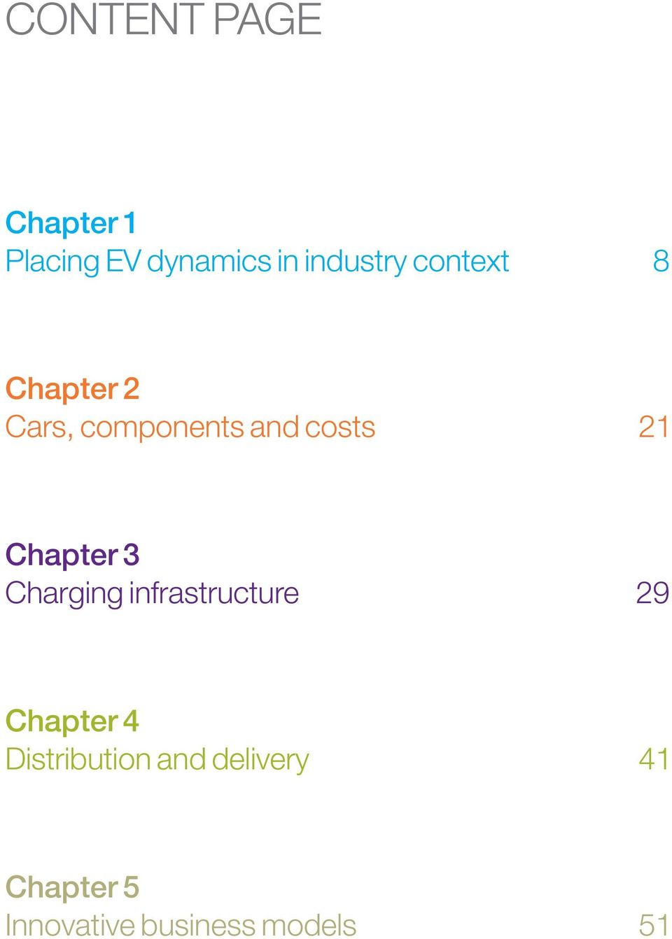 Chapter 3 Charging infrastructure 29 Chapter 4