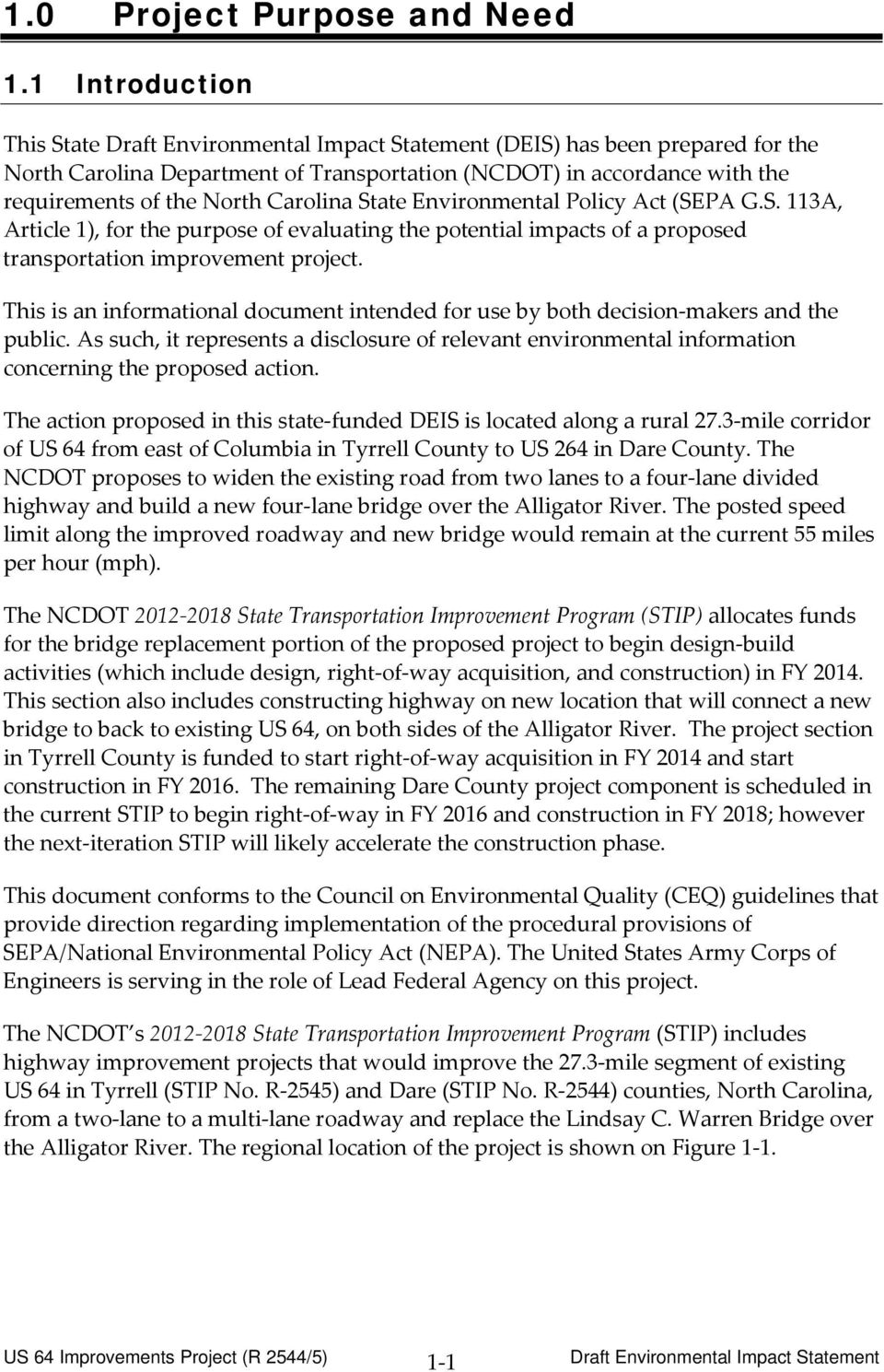 (SEPA G.S. 113A, Article 1), for the purpose of evaluating the potential impacts of a proposed transportation improvement project.
