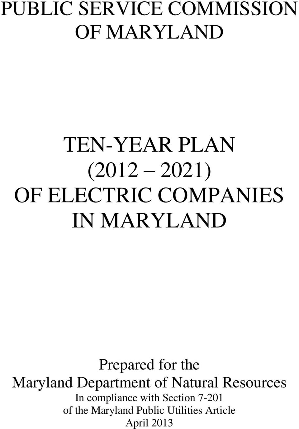 Maryland Department of Natural Resources In compliance
