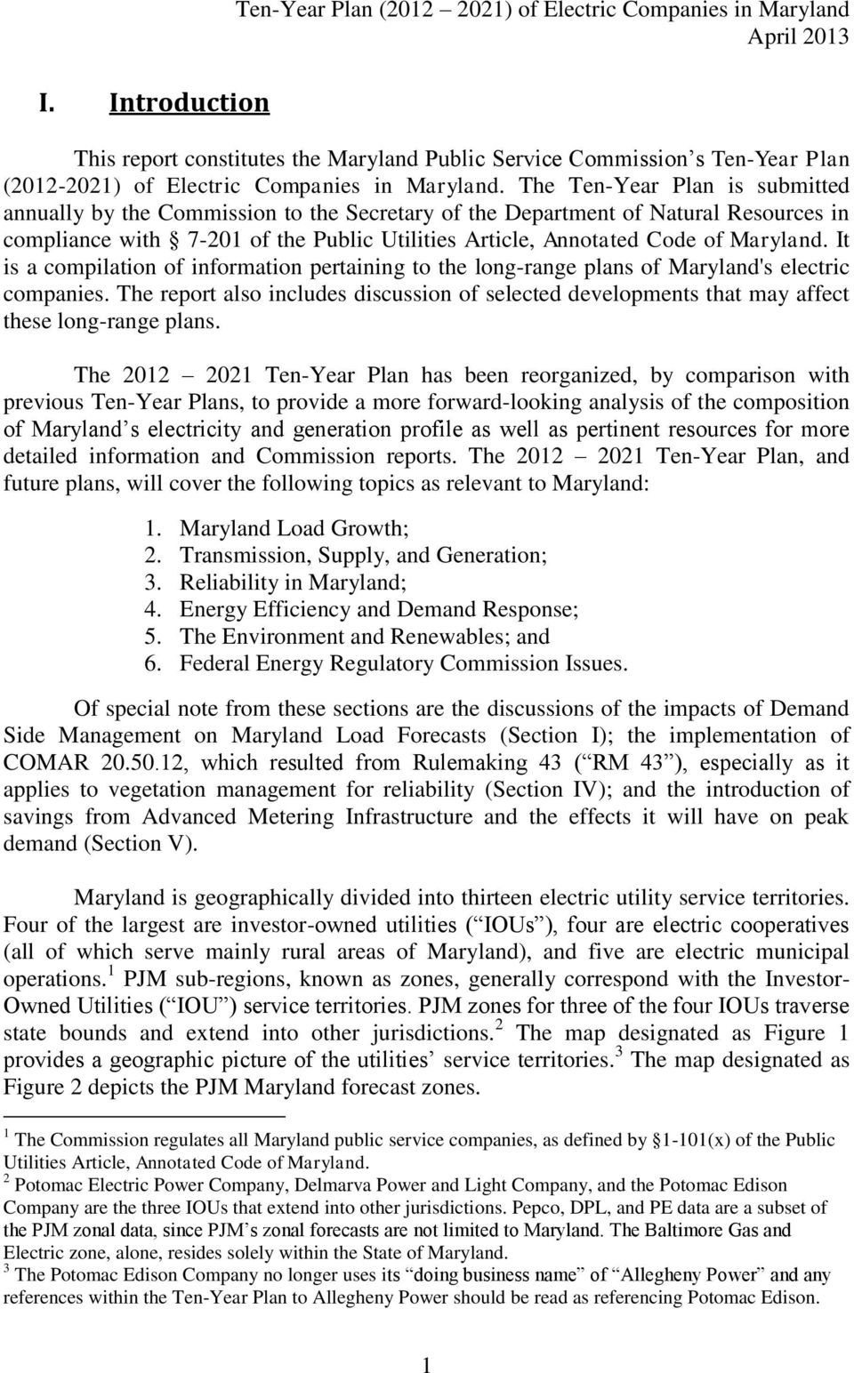 It is a compilation of information pertaining to the long-range plans of Maryland's electric companies.