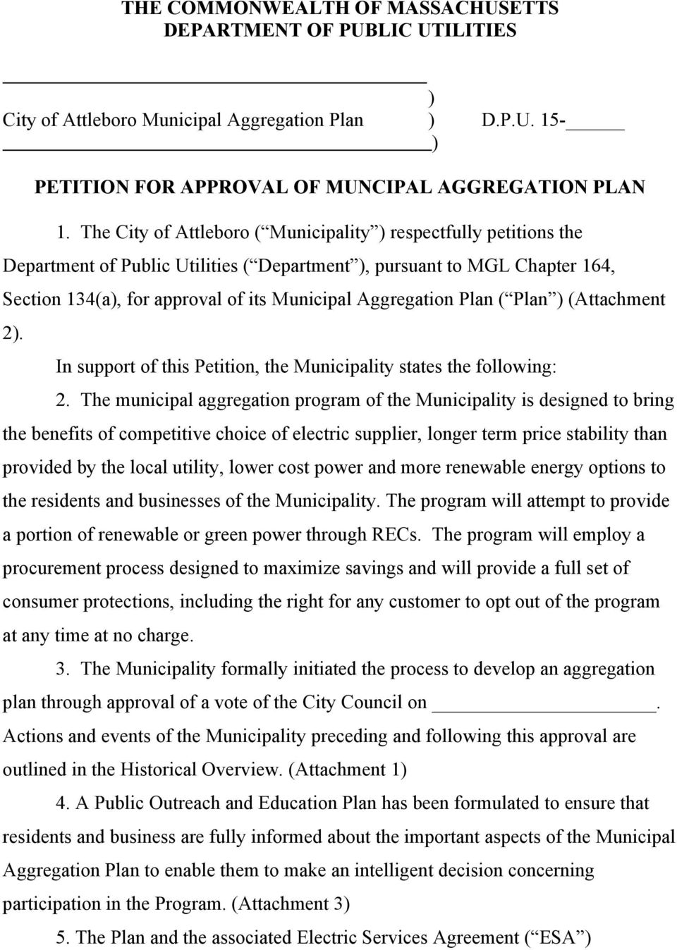 Plan ( Plan ) (Attachment 2). In support of this Petition, the Municipality states the following: 2.
