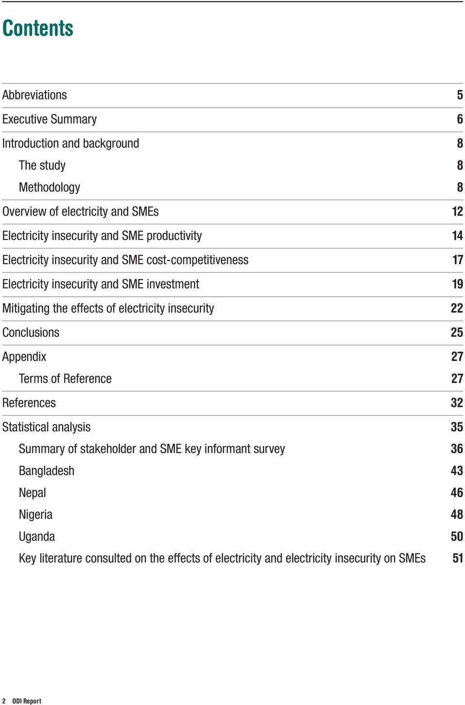 effects of electricity insecurity 22 Conclusions 25 Appendix 27 Terms of Reference 27 References 32 Statistical analysis 35 Summary of stakeholder and SME