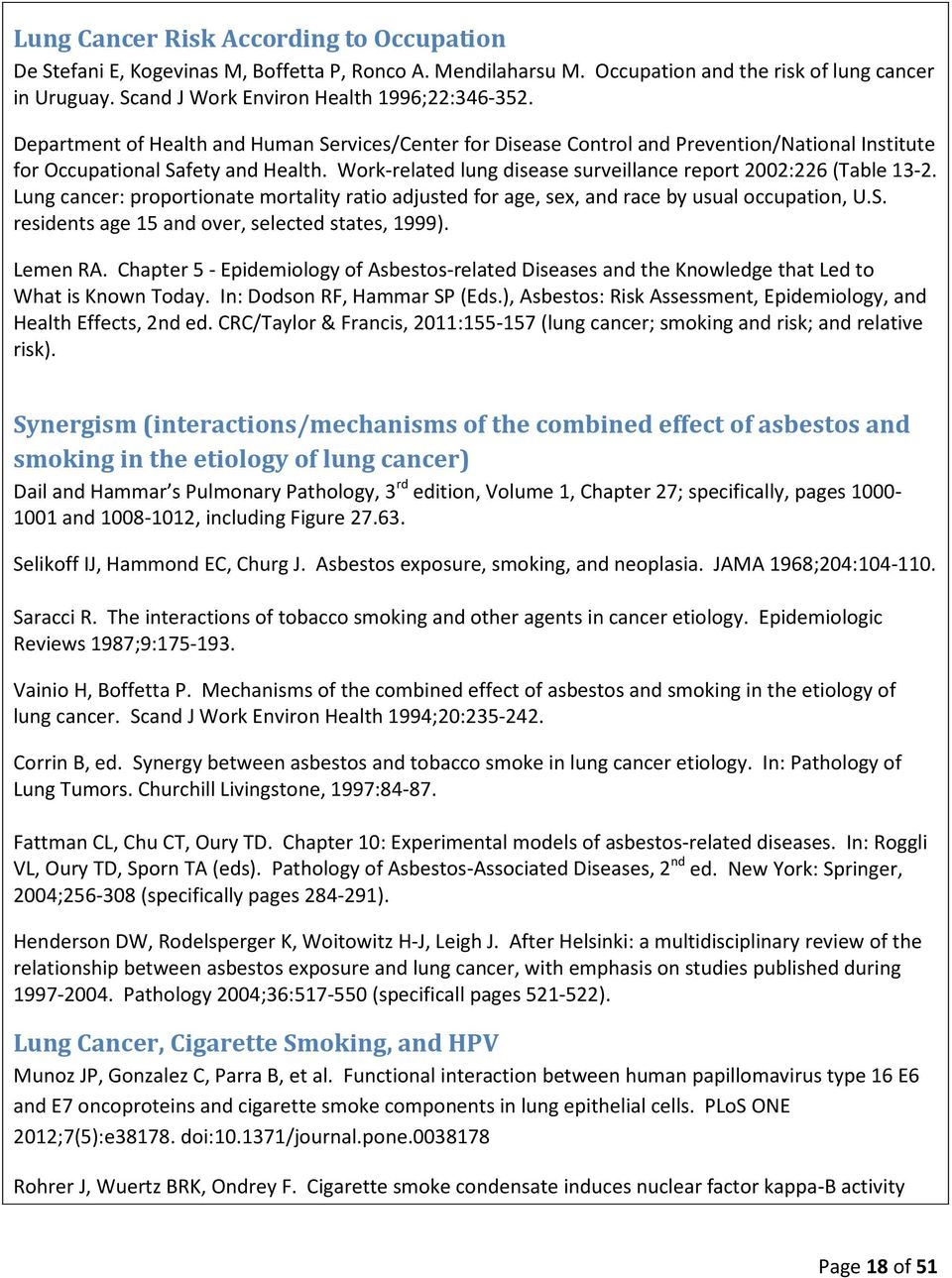 Work-related lung disease surveillance report 2002:226 (Table 13-2. Lung cancer: proportionate mortality ratio adjusted for age, sex, and race by usual occupation, U.S.
