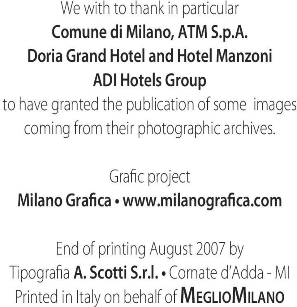 Doria Grand Hotel and Hotel Manzoni ADI Hotels Group to have granted the publication of some