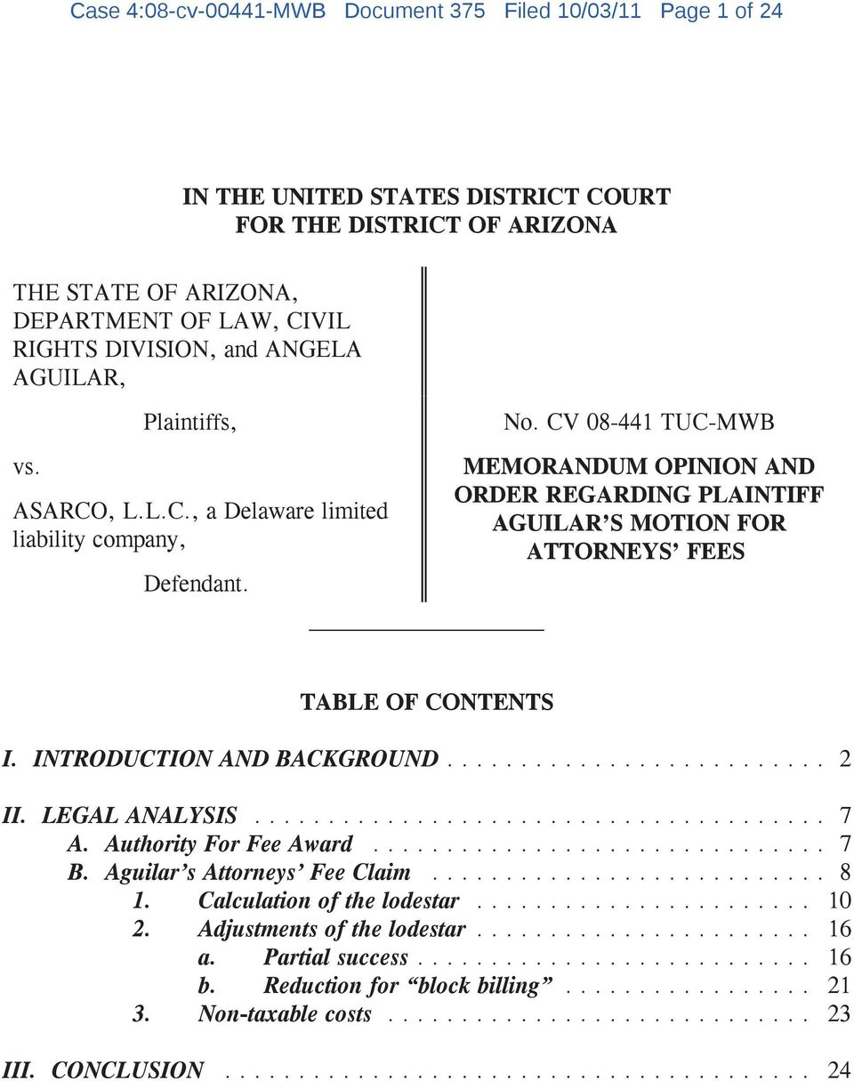 MEMORANDUM OPINION AND ORDER REGARDING PLAINTIFF AGUILAR S MOTION FOR ATTORNEYS FEES TABLE OF CONTENTS I. INTRODUCTION AND BACKGROUND... 2 II. LEGAL ANALYSIS... 7 A.