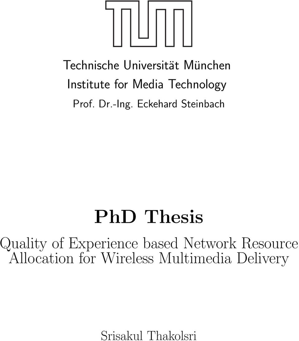 Eckehard Steinbach PhD Thesis Quality of Experience